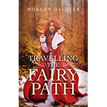 Travelling the Fairy Path