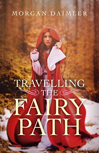 Travelling the Fairy Path (English Edition)