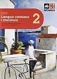 Llengua catalana i literatura 2n curs ESO Edició LOE (ESO LOE)