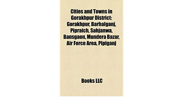 Amazon in: Buy Cities and Towns in Gorakhpur District Book
