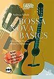 Bossa Nova Basics: Der einfache Weg zur Bossa-Nova-Begleitung.Mit Songs im Stil von Tom - Best Reviews Guide