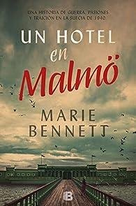 En un hotel de Malmö par Marie Bennett