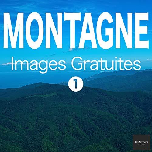 Couverture du livre MONTAGNE Images Gratuites 1  BEIZ images - Photos Gratuites