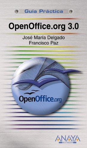 OpenOffice.org 3.0 (Guías Prácticas) por José María Delgado