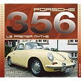 Porsche 356 : Le premier mythe