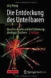 Die Entdeckung des Unteilbaren: Quanten, Quarks und die Entdeckung des Higgs-Teilchens - Jörg Resag
