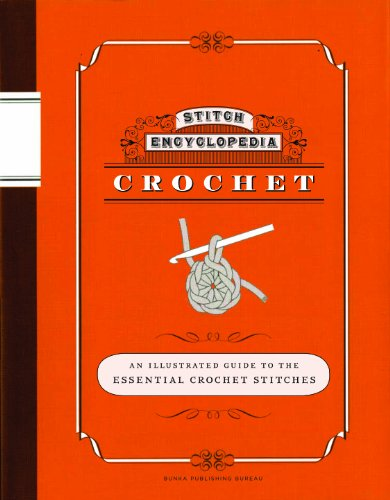 Stitch Encyclopedia: Crochet