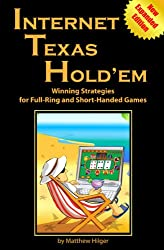Internet Texas Hold'em New Expanded Edition: Winning Strategies for Full-Ring and Short-Handed Games (English Edition)