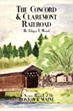 The Concord & Claremont Railroad