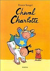 Cheval charlotte