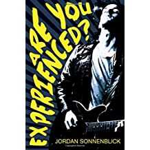 Are You Experienced? by Jordan Sonnenblick (2013-09-03)