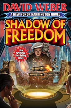 Shadow of Freedom (Honor Harrington Book 14) (English Edition) par [Weber, David]