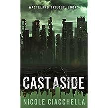Cast Aside (Wasteland Book 1) (English Edition)