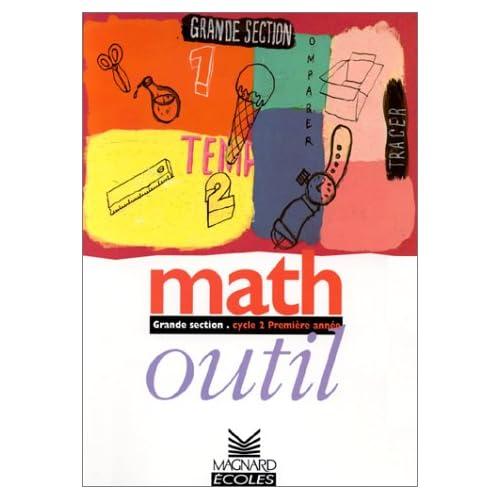 Maths outil. Fichier élève, grande section