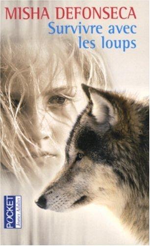 Survivre avec les loups par Misha Defonseca