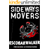 Sideways Movers (Three Realistic Holes trilogy Book 2)
