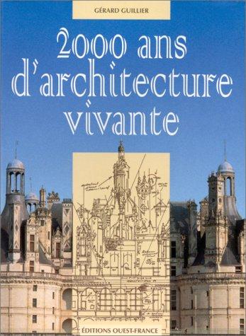 2000 ans d'architecture vivante