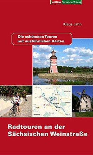 Radtouren an der Sächsischen Weinstraße