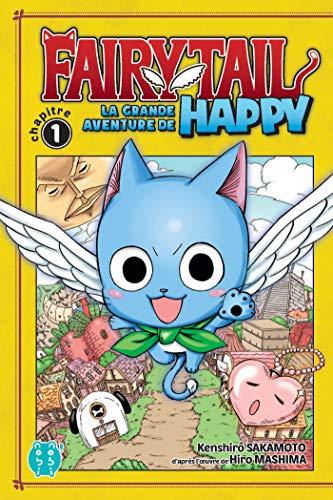 Couverture du livre Fairy Tail - La grande aventure de Happy Chapitre 1