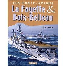 Les porte-avions La Fayette et Bois-Belleau