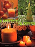 BOUGEOIRS & BOUGIES (Savoir Faire)