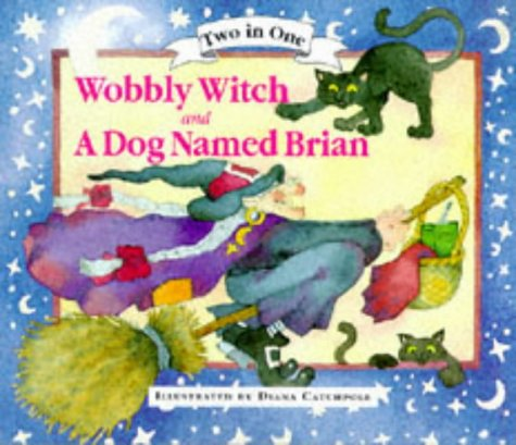 wobbly-witch-and-a-dog-called-brian-two-in-one