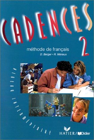 Cadences 2 : méthode de français, niveau intermédiaire