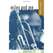 Miles and Me by Quincy Troupe (2000-03-08)