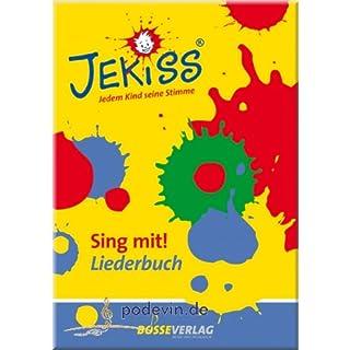 JEKISS Jedem Kind seine Stimme - Sing mit! - Noten Liederbuch [Musiknoten]