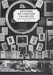 Histoire de l'édition Française - Le Livre Concurrencé - Vol 4