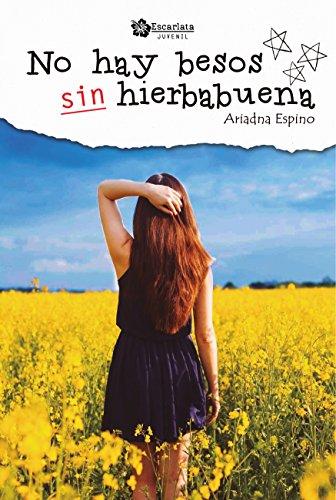 No hay besos sin hierbabuena par Ariadna Espino