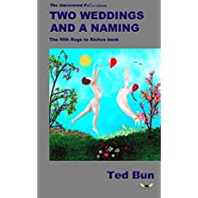 Two Weddings and a Naming (Rags to Riches)
