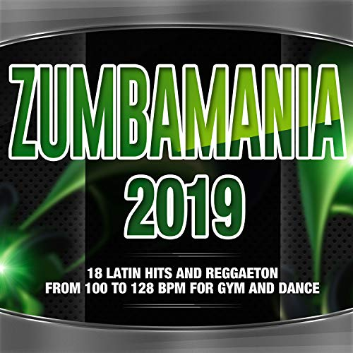 Zumbamania 2019 - Latin Hits A...