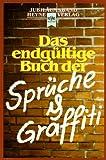 Heyne Jubiläumsbände, Nr.26, Das endgültige Buch der Sprüche und Graffiti