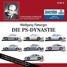 Die PS-Dynastie: Ferdinand Porsche und seine Nachkommen (1 MP3 CD)