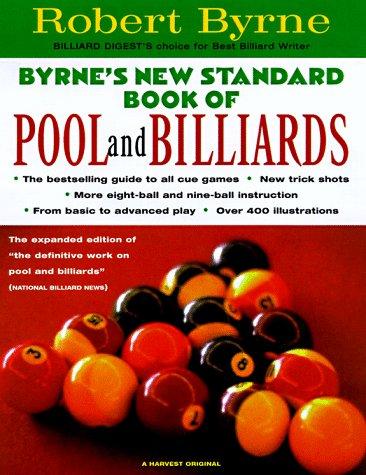Byrne's New Standard Book of Pool and Billiards por Robert Byrne