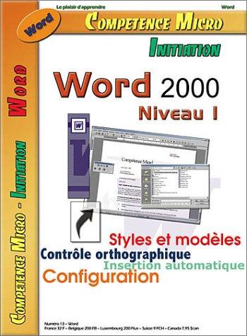 Word 2000 Niveau 1. 2ème édition par Johann-Christian Hancke