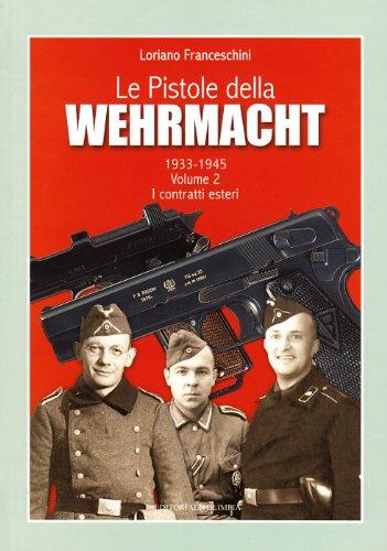 Le pistole della Wehrmacht (1933-1945) -