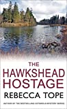 Cover of: The Hawkshead Hostage (Lake District Mysteries (Hardcover)) | Rebecca Tope