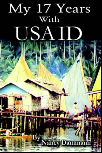 My 17 Years with USAID: The Good and the Bad