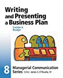 Module 8: Writing and Presenting a Business Plan (Managerial Communication)