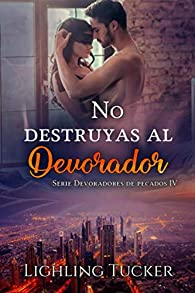 No destruyas al Devorador: par Lighling Tucker