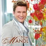 Alles Aus Liebe Zu Dir by MANDL,TOM