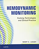 Hemodynamic Monitoring: Evolving Technologies and Clinical Practice