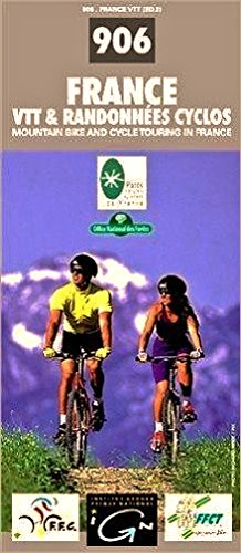Carte IGN, n° 906 : France - VTT & Randonnées cyclos - Mountain bike and cycle touring in France par Cartes IGN