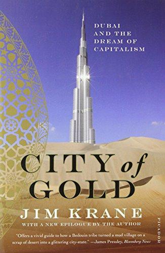 City of Gold: Dubai and the Dream of Capitalism por Jim Krane