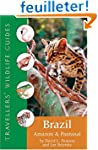 Travellers' Wildlife Guides Brazil: A...