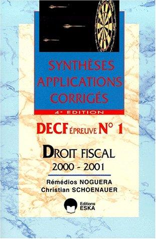 DECF n° 1 Droit Fiscal. Edition 2000-2001