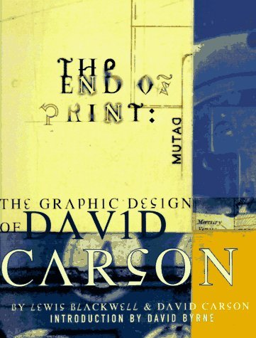 The End of Print: The Graphic Design of David Carson by Lewis Blackwell (1995-11-01) Buch-Cover