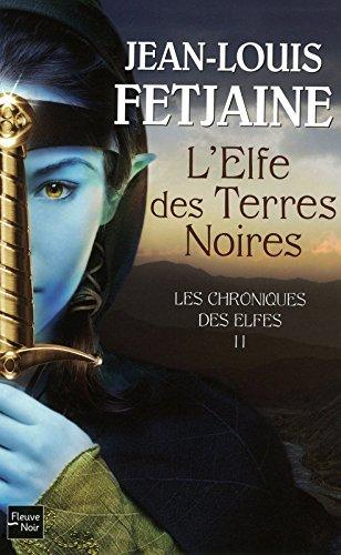 Les Chroniques des Elfes - T2 (2)